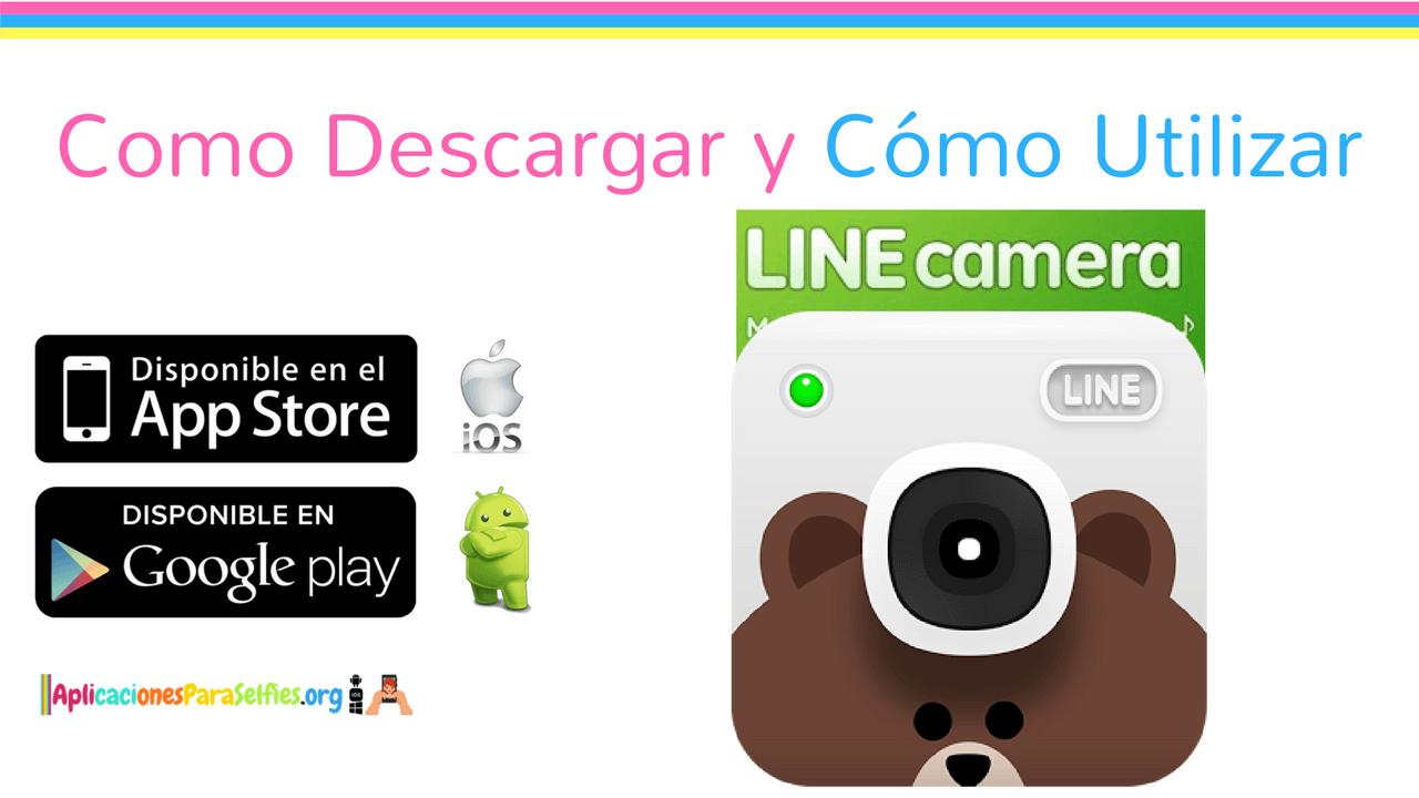 descargar LINe Camera para editar fotos