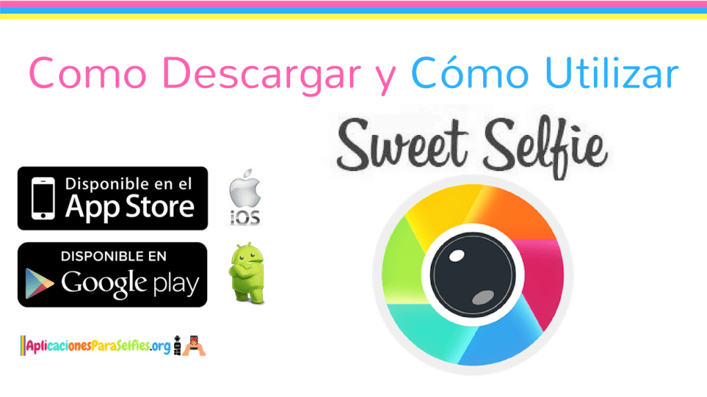 Descargar Sweet Selfie para Android e iOS