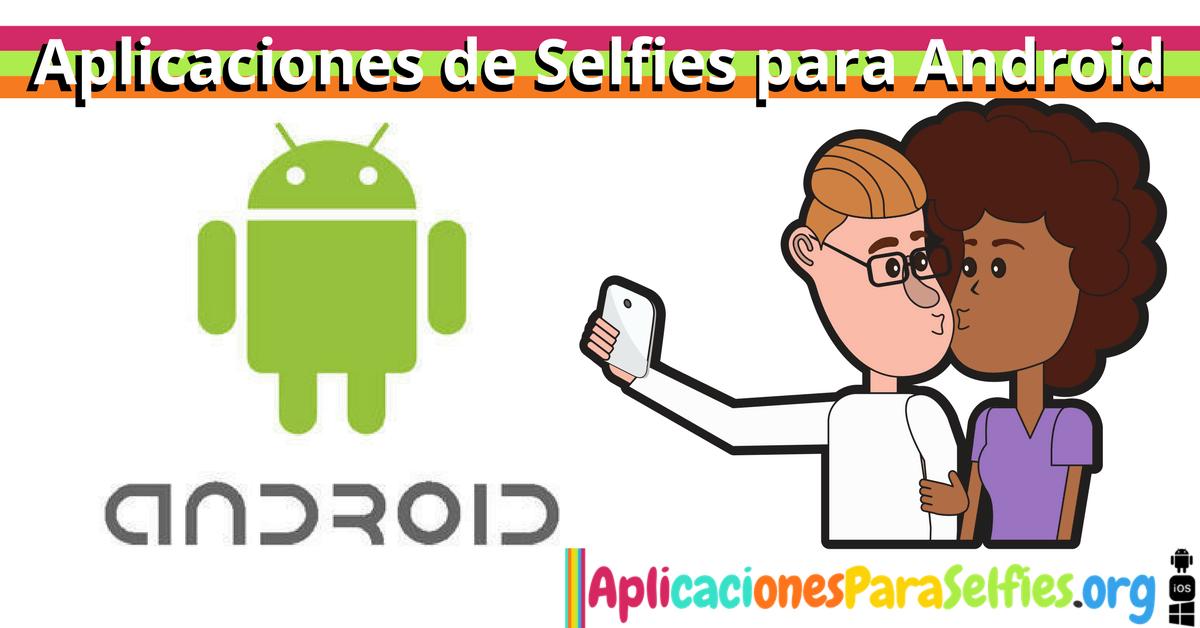 descargar aplicaciones de selfies para android