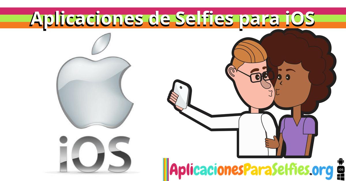 aplicaciones de selfies para iOS (iPhone o iPad)