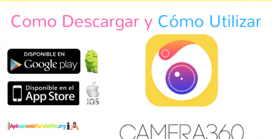 Descargar Camera360 para Android, APK e iOS