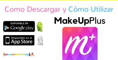 Como descargar MakeUpPlus para Android y iOS