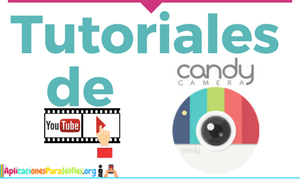 Tutoriales de Candy Camera