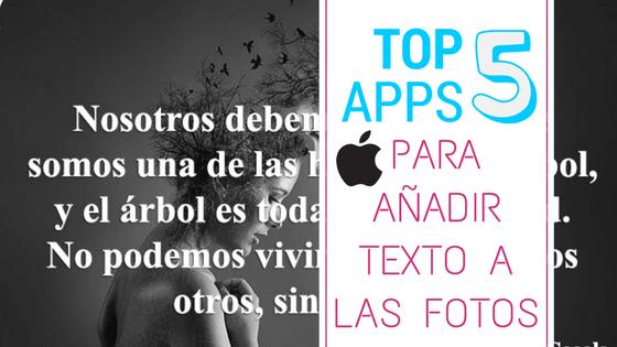 mejores 5 aplicaciones para añadir texto a imagenes en iphone o ipad