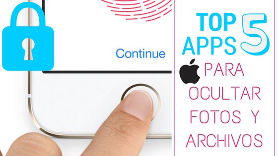 top 5 mejores aplicaciones para esconder ocultar fotos y archivos en ios