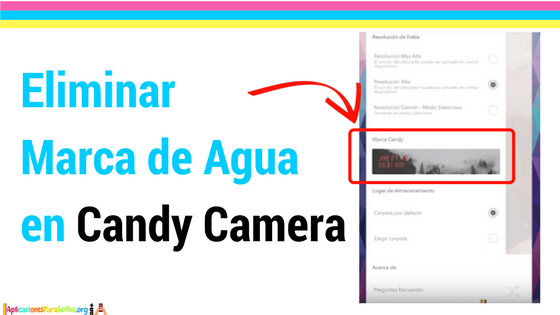 tutorial como eliminar logo de candy camera de las fotos