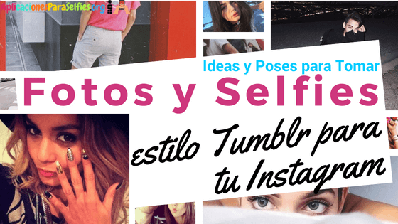 poses tumblr para instagram