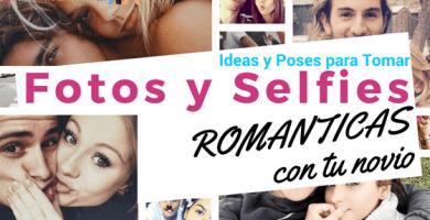 ideas para tomarte selfies romanticas con tu novio