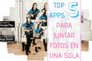 Mejores apps para juntar fotos.
