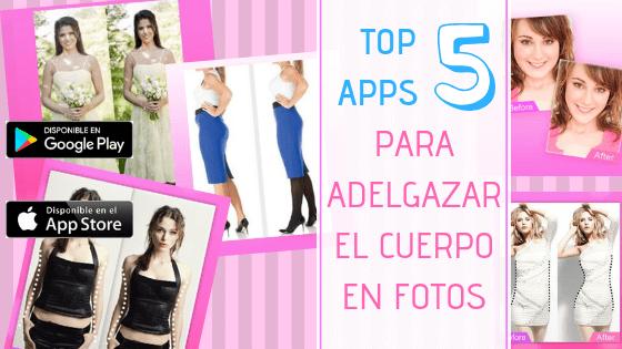 5 Aplicaciones Para Adelgazar Fotos Marzo 2021